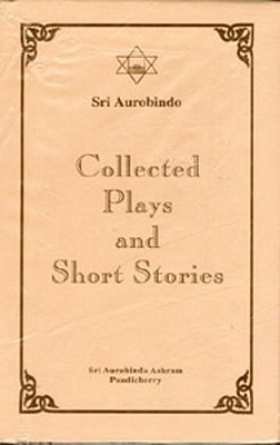 Collected Plays & Short Stories (2 Vol.set), Aurobindo, Sri