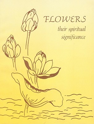Image for Flowers:  Their Spiritual Significance