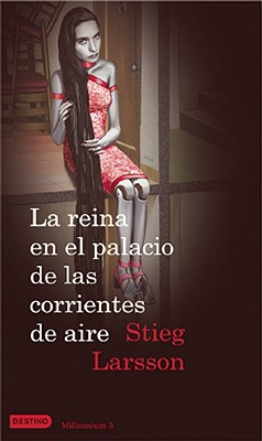 Image for La reina en el palacio de las corrientes de aire [Import] (Spanish Translation) Book 3