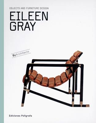 Image for Eileen Gray: Objects and Furniture Design: By Architects Series