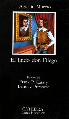 Image for El Lindo Don Diego (Letras Hispanicas)