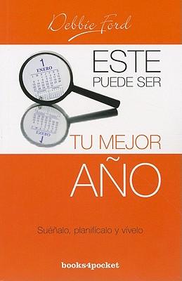 Image for ESTE PUEDE SER TU MEJOR ANO SUENALO, PLANIFICALO Y VIVELO