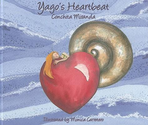Image for Yago's Heartbeat (Light (Cuento de Luz))