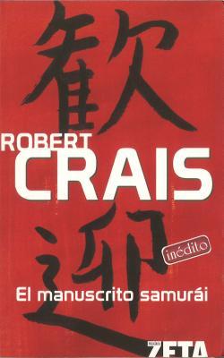El Manuscrito Samurai/ Stalking The Angel, Crais, Robert