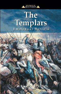 Image for The Templars (Beyond a Myth of the Middle Ages)