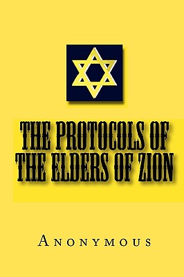 The Protocols of the Elders of Zion, ., Anonymous