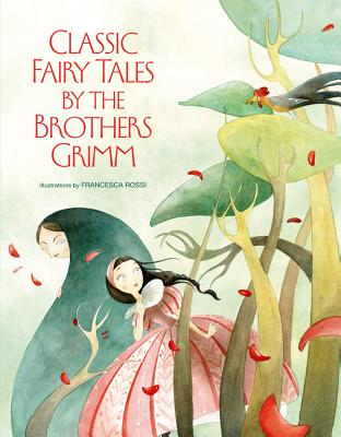Classic Fairy Tales by The Brothers Grimm, Grimm Brothers