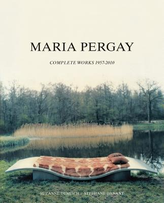 Image for Maria Pergay: Complete Works 1957-2010