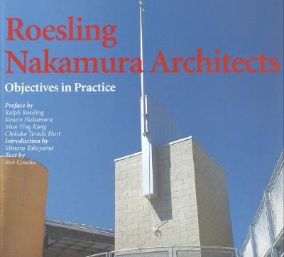 Image for Roesling Nakamura Architects: Objectives in Practice (Talenti)