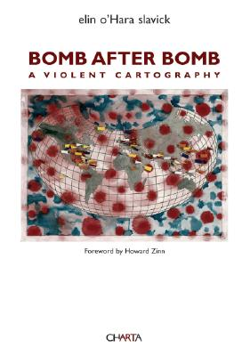 Image for BOMB AFTER BOMB  A VIOLENT CARTOGRAPHY