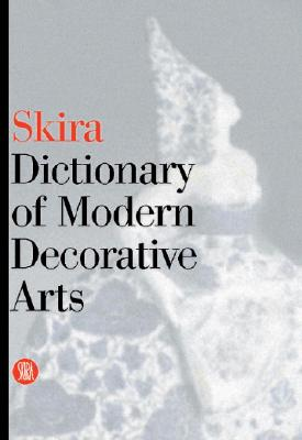 Image for Skira Dictionary of Modern Decorative Arts
