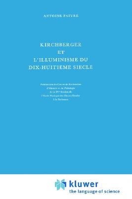 Image for Kirchberger et l'illuminisme du dix-huitième siècle (International Archives of the History of Ideas   Archives internationales d'histoire des idées) (French Edition)
