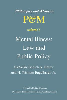 Image for Mental Illness: Law and Public Policy (Philosophy and Medicine)