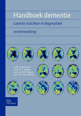 Handboek dementie: Laatste inzichten in diagnostiek en behandeling (Dutch Edition)