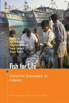 Image for Fish for Life: Interactive Governance for Fisheries (Amsterdam University Press - Mare Publication Series)