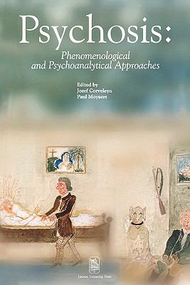 Psychosis: Phenomenological and Psychoanalytical Approaches (Figures of the Unconscious)