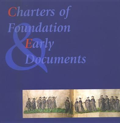 Charters of Foundation and Early Documents of the Universities of the Coimbra Group (Varia Letteren)