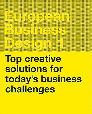 Image for European Business Design 01: Top Creative Solutions for Today's Business Challenges