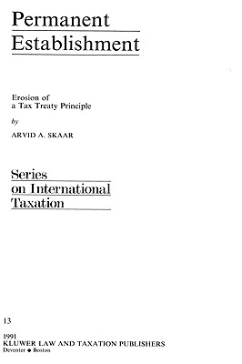 Image for Permanent Establishment: Erosion of a Tax Treaty Principle (International Taxation)