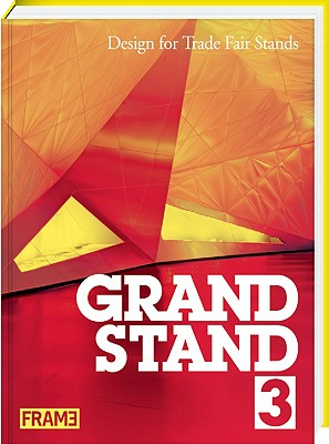Image for Grand Stand 3: Design for Trade Fair Stands