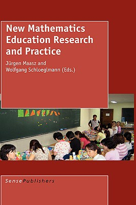 New Mathematics Education Research and Practice, J Maasz (Editor), W Schloeglmann (Editor)