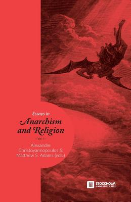 Image for Essays in Anarchism and Religion: Volume 1 (Stockholm Studies in Comparative Religion)