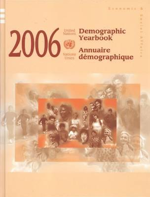 Demographic Yearbook 2006 (Demographic Yearbook (Ser. R)) (Multilingual Edition) [Hardcover] 58 Blg Edition, United Nations (Author)