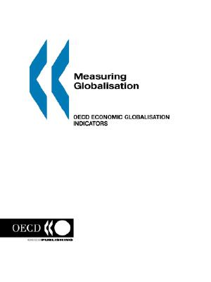 Image for Measuring Globalisation OECD Economic Globalisation Indicators