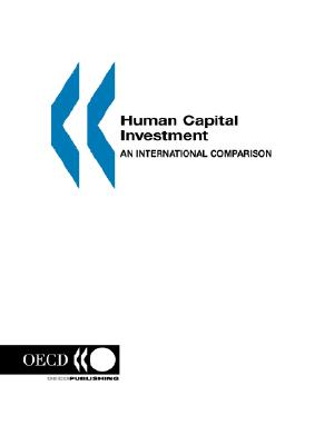 Human Capital Investment: An international Comparison, OECD