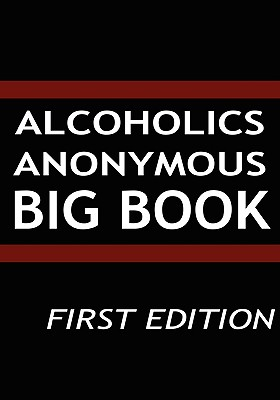 Image for Alcoholics Anonymous: Big Book, First Edition
