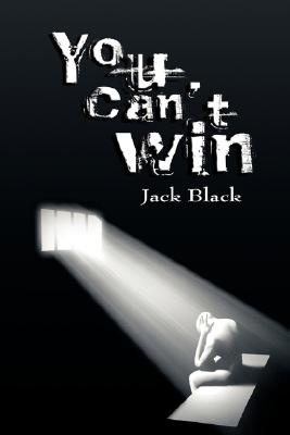 You Can't Win, Black, Jack