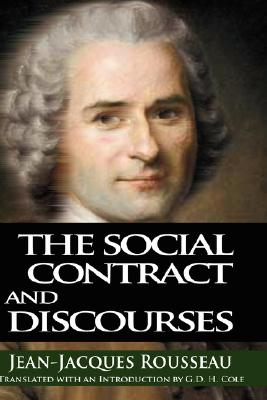 The Social Contract and Discourses, Jean-Jacques Rousseau