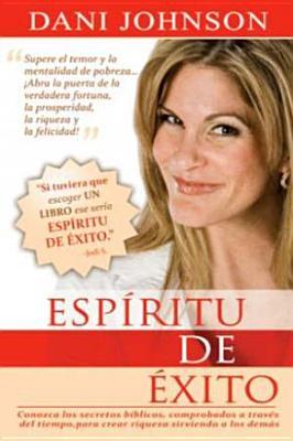 Esp�ritu de �xito: Spirit of Success (English and Spanish Edition), Dani Johnson