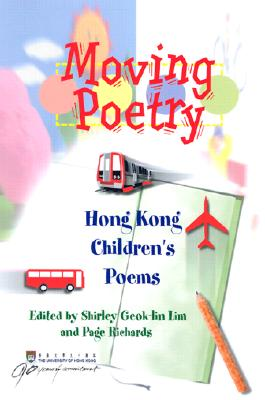 Image for Moving Poetry: Hong Kong Children?s Poems