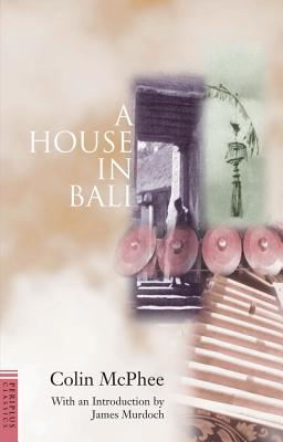 A House in Bali, Colin McPhee