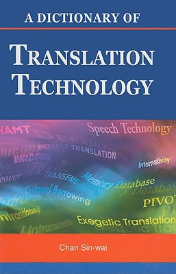 Image for Dictionary of Translation and Translation Technology