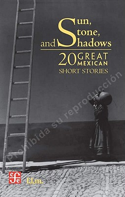 Image for Sun, Stone and Shadows: 20 Great Mexican Short Stories
