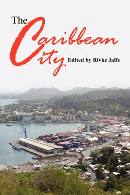 The Caribbean City, Rivke Jaffe