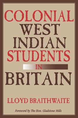 Image for Colonial West Indian Students in Britain