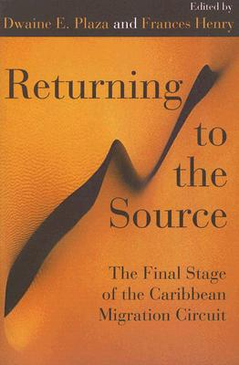 Image for Returning to the Source: The Final Stage of the Caribbean Migration Circuit