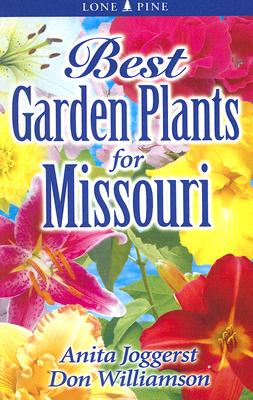 Image for Best Garden Plants for Missouri (Best Garden Plants For...)