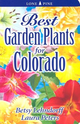 Image for Best Garden Plants for Colorado