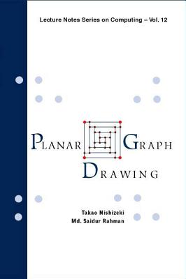 Planar graph drawing (Lecture Notes Series on Computing), Nishizeki, Takao; Rahman, Dr Md Saidur