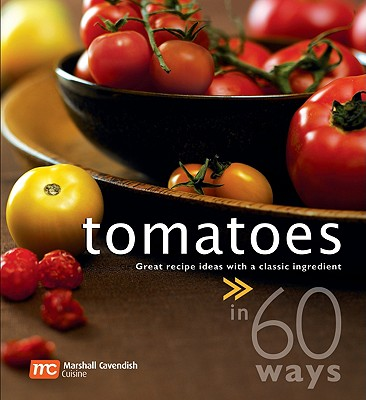 Image for TOMATOES IN 60 WAYS