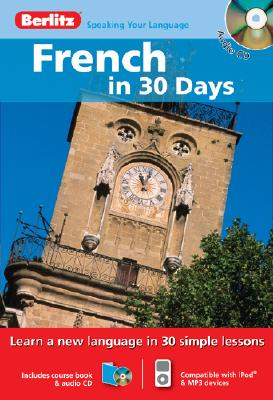 Image for Berlitz French in 30 Days (Berlitz in 30 Days) (English and French Edition)