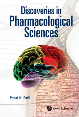 Discoveries in Pharmacological Sciences, Popat N Patil