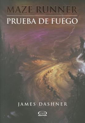 Image for 2 - Prueba de fuego - Maze Runner (Maze Runner Trilogy) (Spanish Edition)