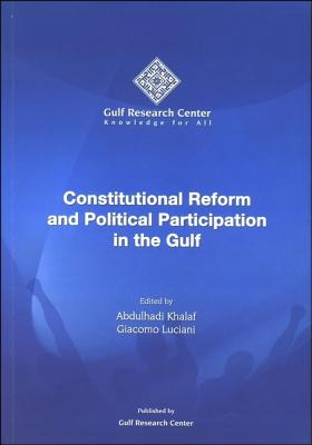 Image for Constitutional Reform and Political Participation in the Gulf