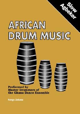 African Drum Music - Slow Agbekor, Zabana, Kongo