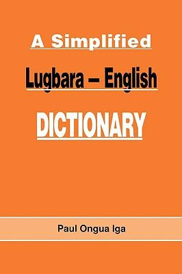 Image for A Simplified Lugbara - English Dictionary